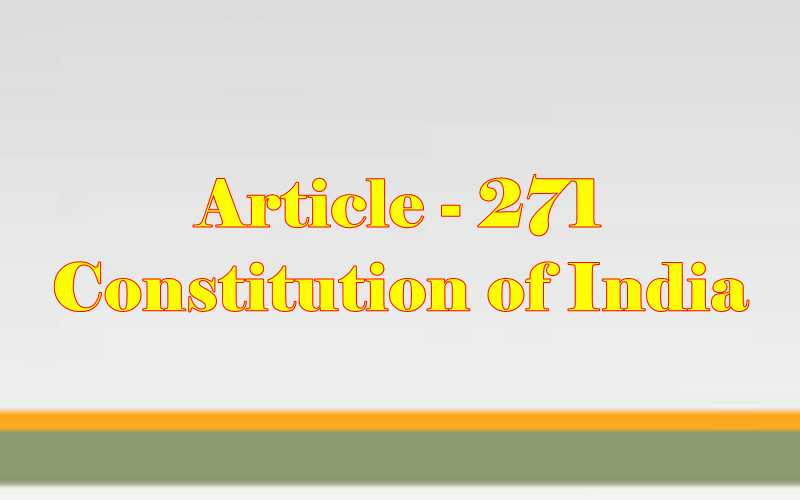 Article 271 of Indian Constitution in Hindi