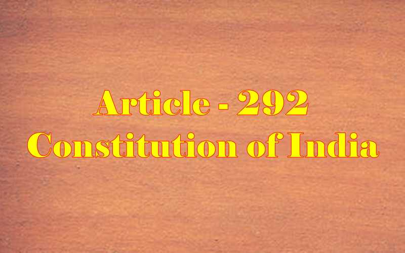 Article 292 of Indian Constitution in Hind