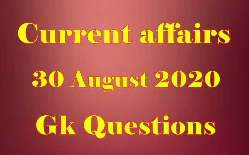 30 August 2020 Current affairs in Hindi