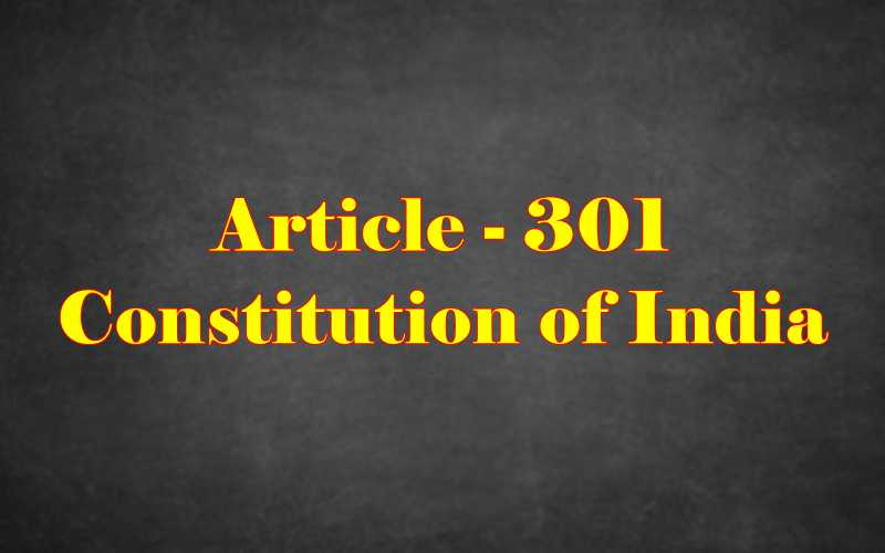 Article 301 of Indian Constitution in Hindi