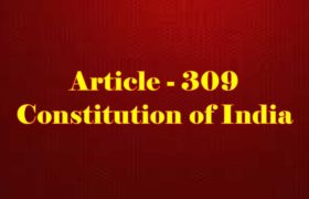 Article 309 of Indian Constitution in Hindi