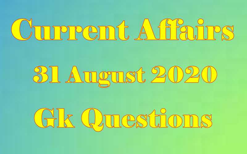 31 August 2020 Current affairs in Hindi