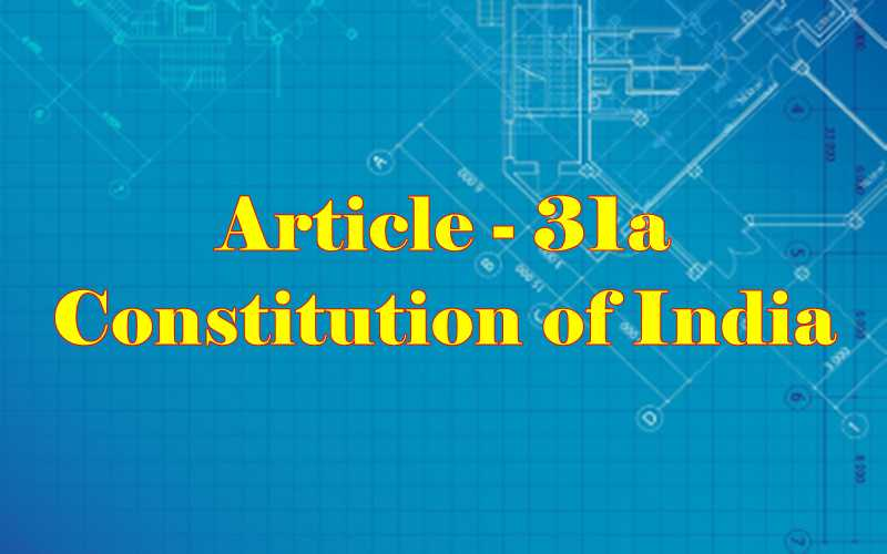 Article 31a of Indian Constitution in Hindi