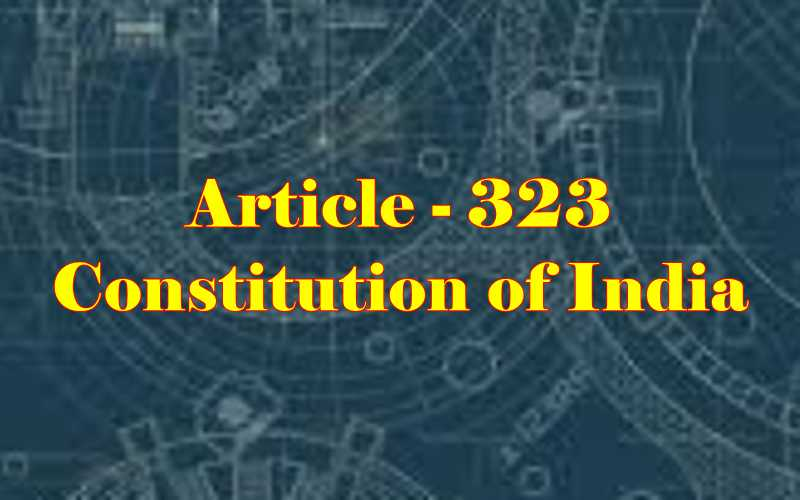 Article 323 of Indian Constitution in Hindi