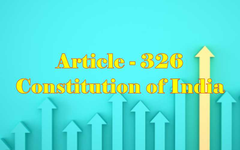 Article 326 of Indian Constitution in Hindi