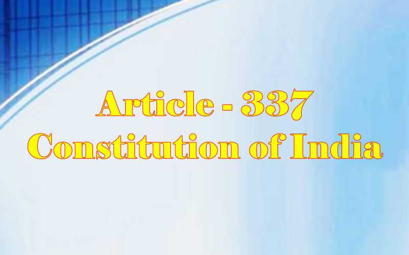 Article 337 of Indian Constitution in Hindi
