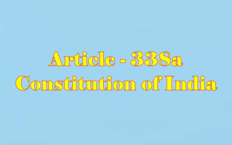 Article 338a of Indian Constitution in Hindi