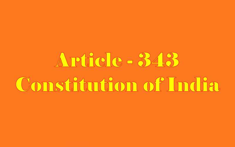 Article 343 of Indian Constitution in Hindi