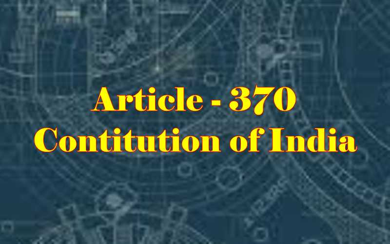 Article 370 of Indian Constitution in Hindi