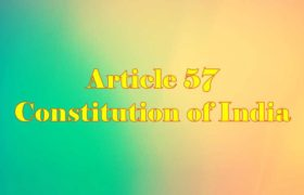Article 57 of Indian Constitution in Hindi