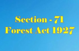 Section 71 of Indian Forest Act in Hindi