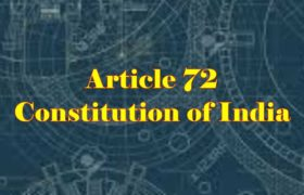 Article 72 of Indian Constitution in Hindi