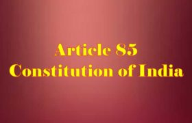 Article 85 of Indian Constitution in Hindi