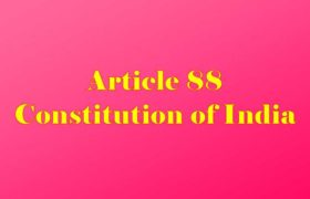 Article 88 of Indian Constitution in Hindi