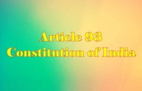 Article 93 of Indian Constitution in Hindi