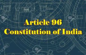 Article 96 of Indian Constitution in Hindi