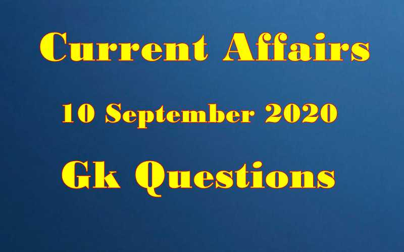 10 September 2020 Current affairs in Hindi