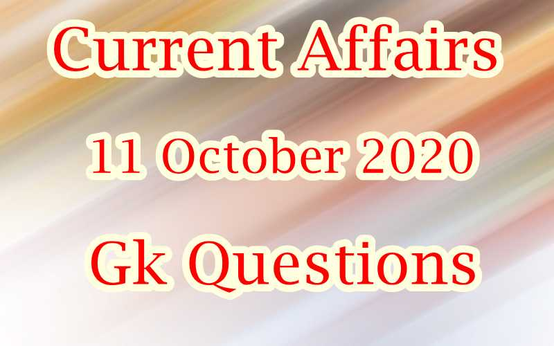11 October 2020 Current affairs in Hindi
