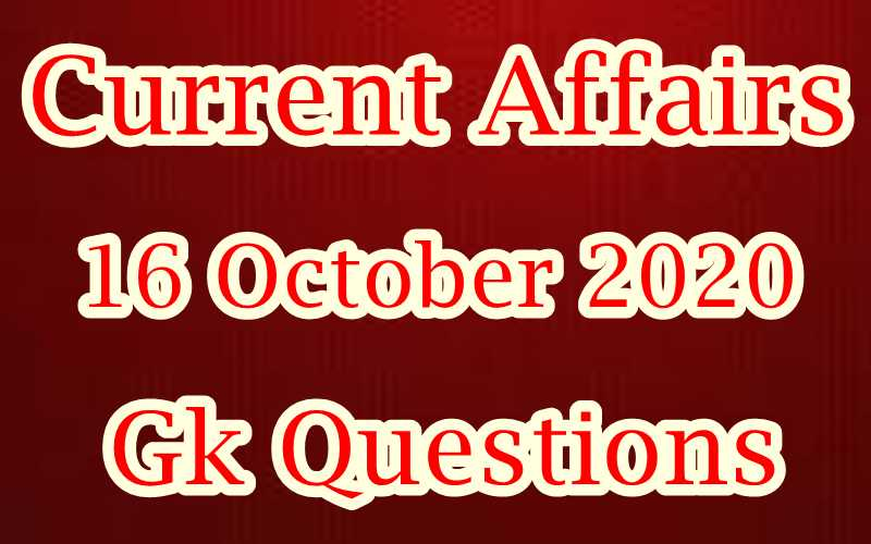 16 October 2020 Current affairs in Hindi
