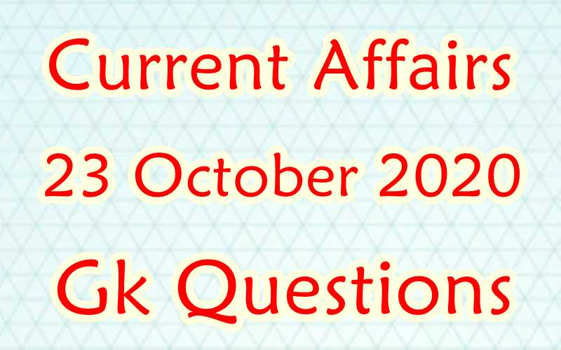 23 October 2020 Current affairs in Hindi