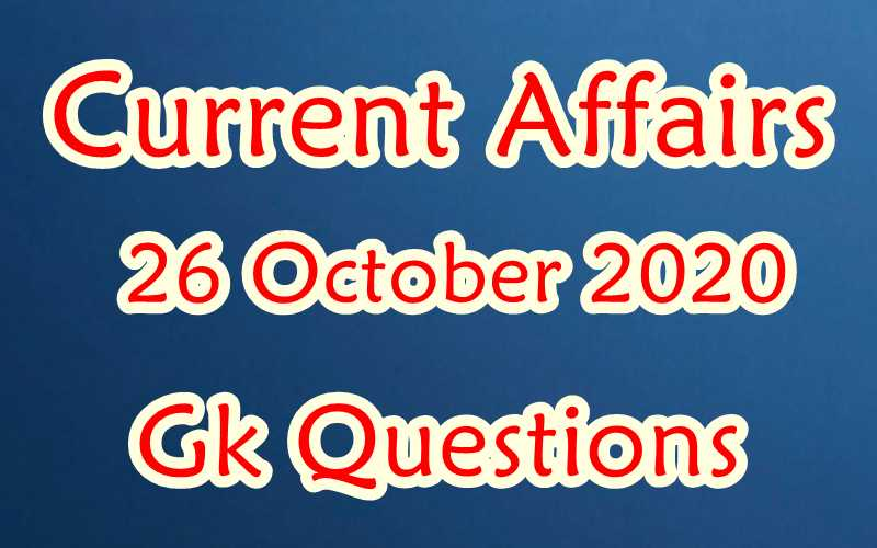 26 October 2020 Current affairs in Hindi