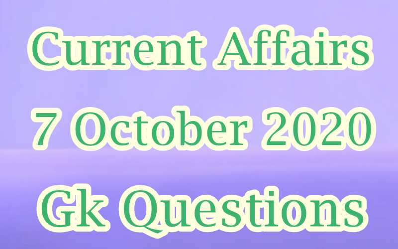7 October 2020 Current affairs in Hindi