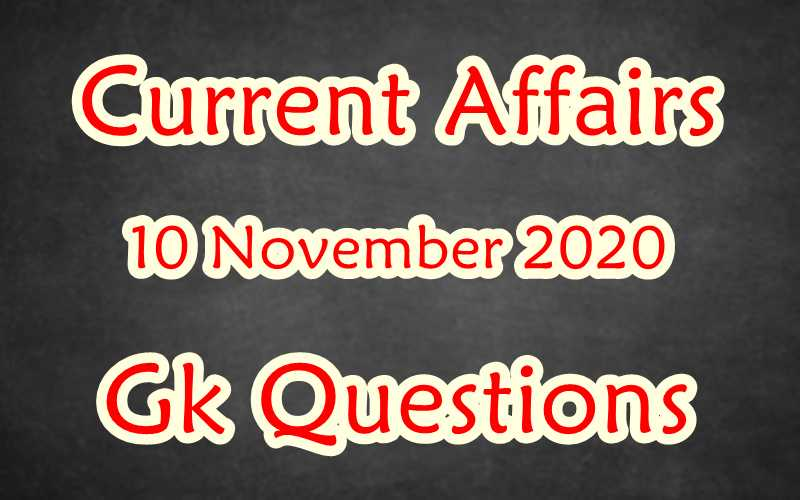 10 November 2020 Current Affairs in Hindi