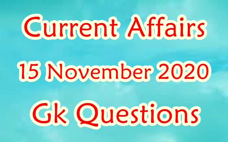 15 November 2020 Current affairs in Hindi