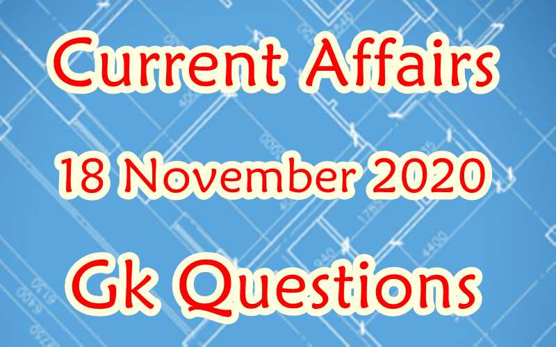 18 November 2020 Current affairs in Hindi