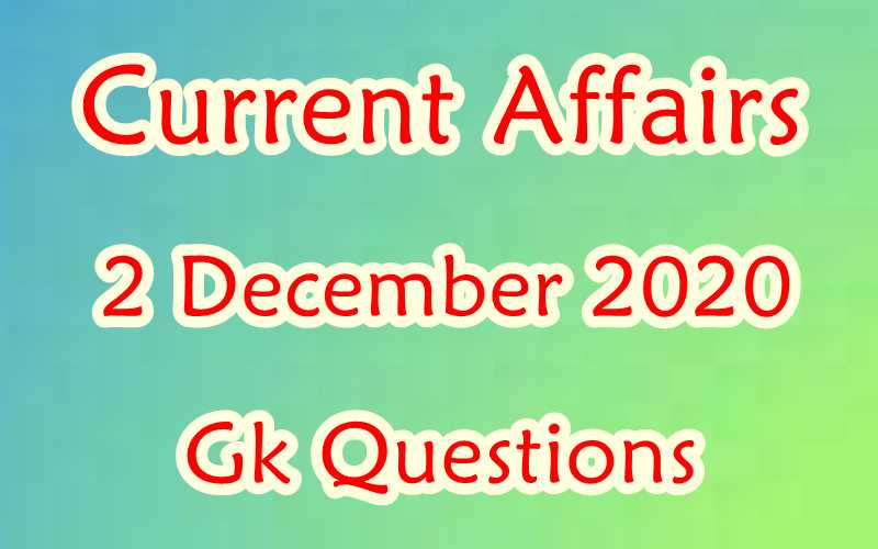 2 December 2020 Current affairs in Hindi
