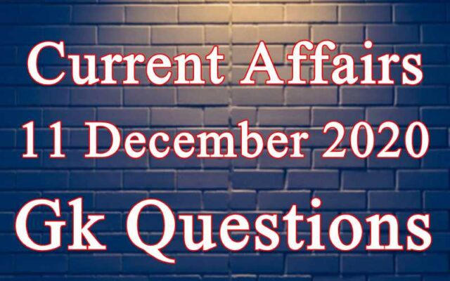 11 December 2020 Current affairs in Hindi