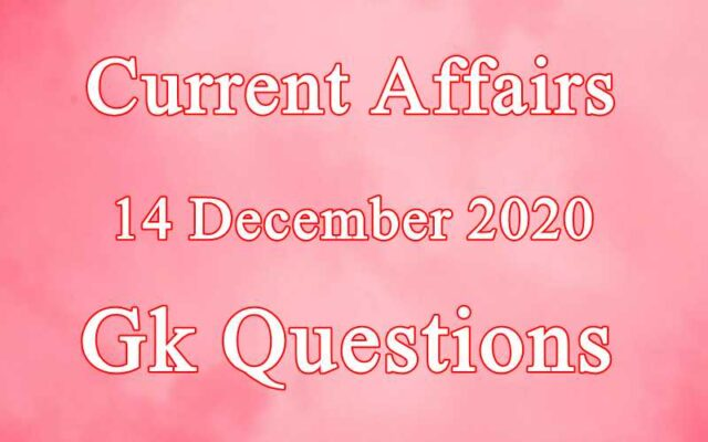 14 December 2020 Current affairs in Hindi