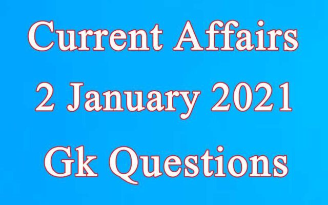 2 January 2021 Current affairs in Hindi