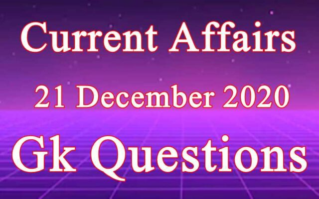 21 December 2020 Current affairs in Hindi