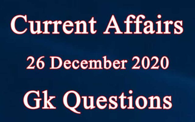 26 December 2020 Current affairs in Hindi