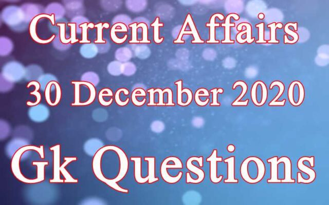 30 December 2020 Current affairs in Hindi