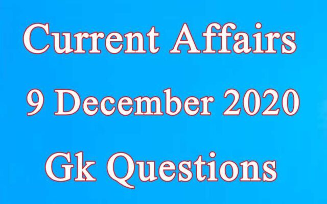 9 December 2020 Current affairs in Hindi