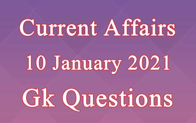 10 January 2021 Current affairs in Hindi