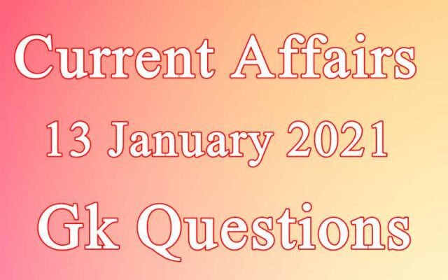 13 January 2021 Current affairs in Hindi