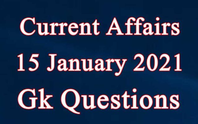 15 January 2021 Current affairs in Hindi