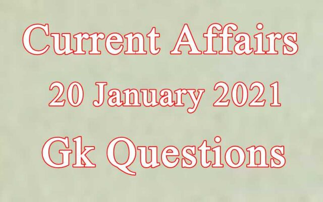 20 January 2021 Current affairs in Hindi