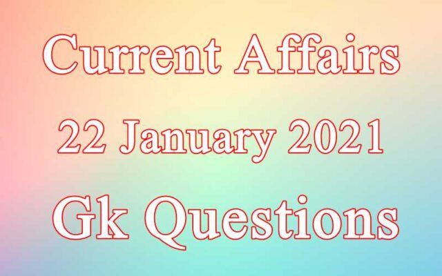 22 January 2021 Current affairs in Hindi
