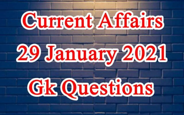 29 January 2021 Current affairs in Hindi