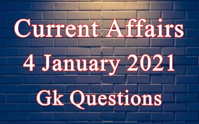 4 January 2021 Current affairs in Hindi
