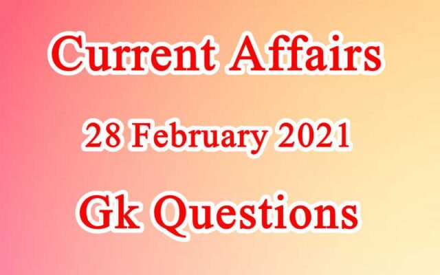 28 February 2021 Current affairs in Hindi