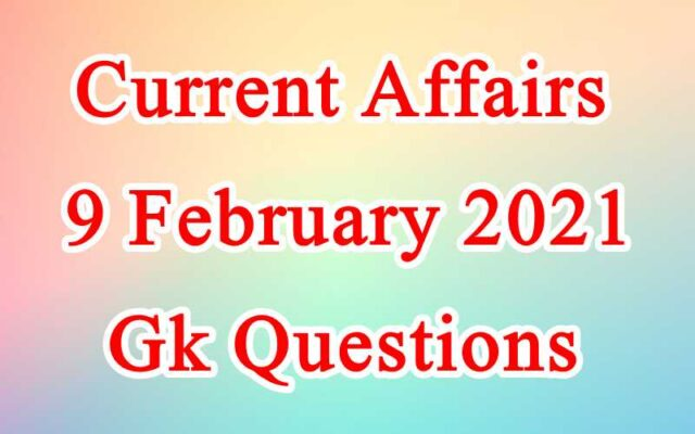9 February 2021 Current affairs in Hindi