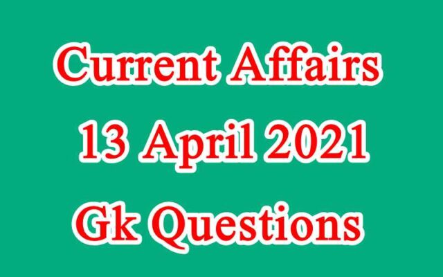 13 April 2021 Current affairs in Hindi