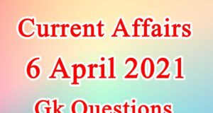 6 April 2021 Current affairs in Hindi