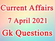 7 April 2021 Current affairs in Hindi