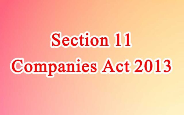 Section 11 of Companies Act in Hindi